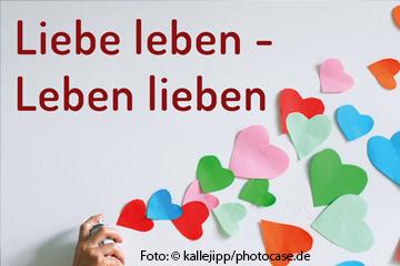 Seminar: Liebe leben – Leben lieben